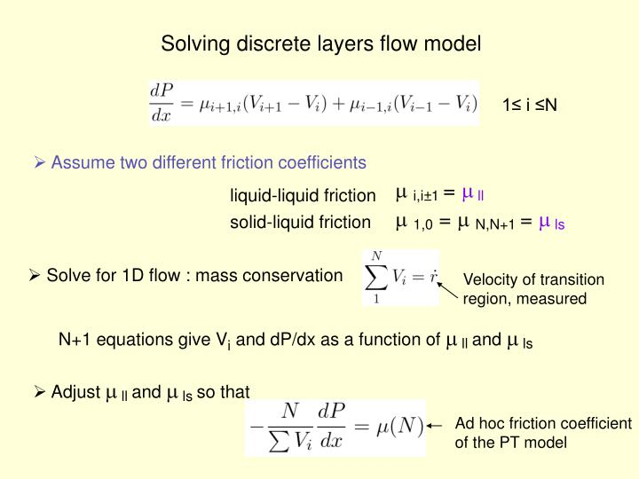 Solving discrete layers flow model