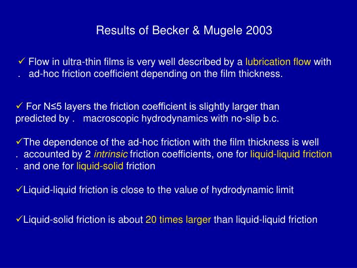 Results of Becker & Mugele 2003