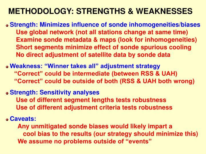 METHODOLOGY: STRENGTHS & WEAKNESSES