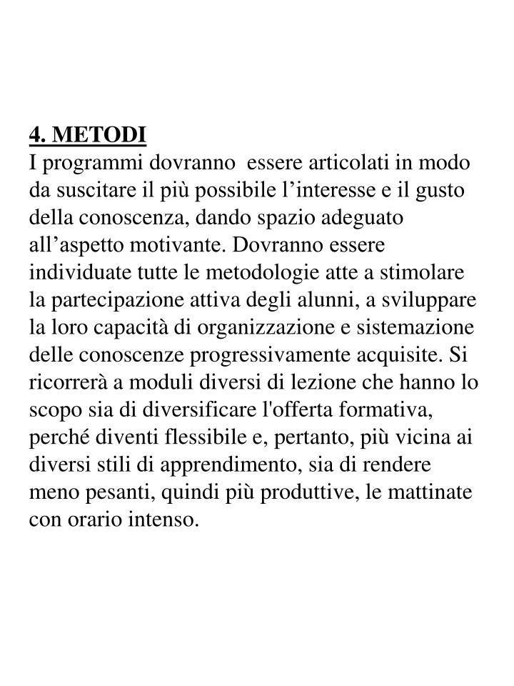 4. METODI