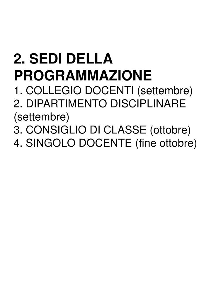 2. SEDI DELLA PROGRAMMAZIONE