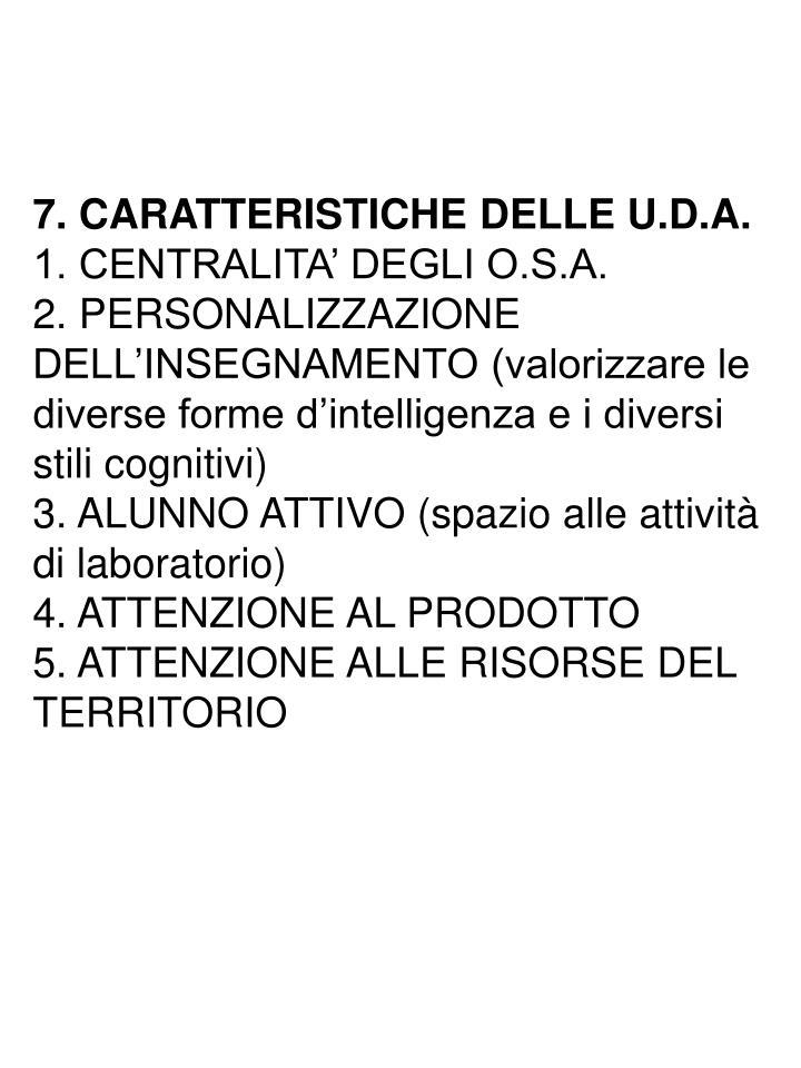 7. CARATTERISTICHE DELLE U.D.A.