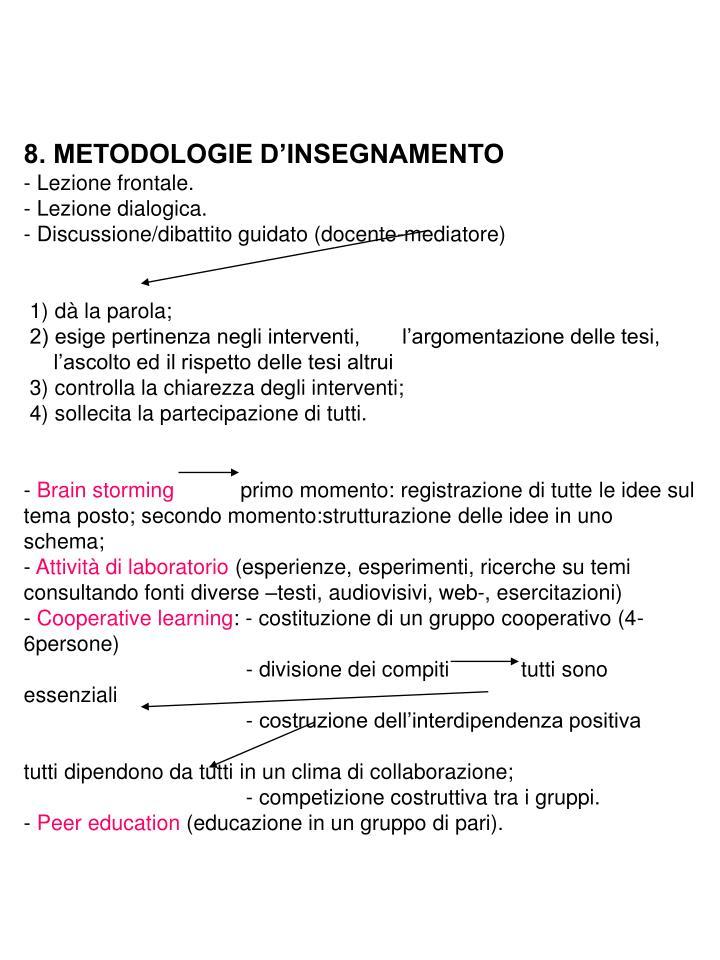 8. METODOLOGIE D'INSEGNAMENTO