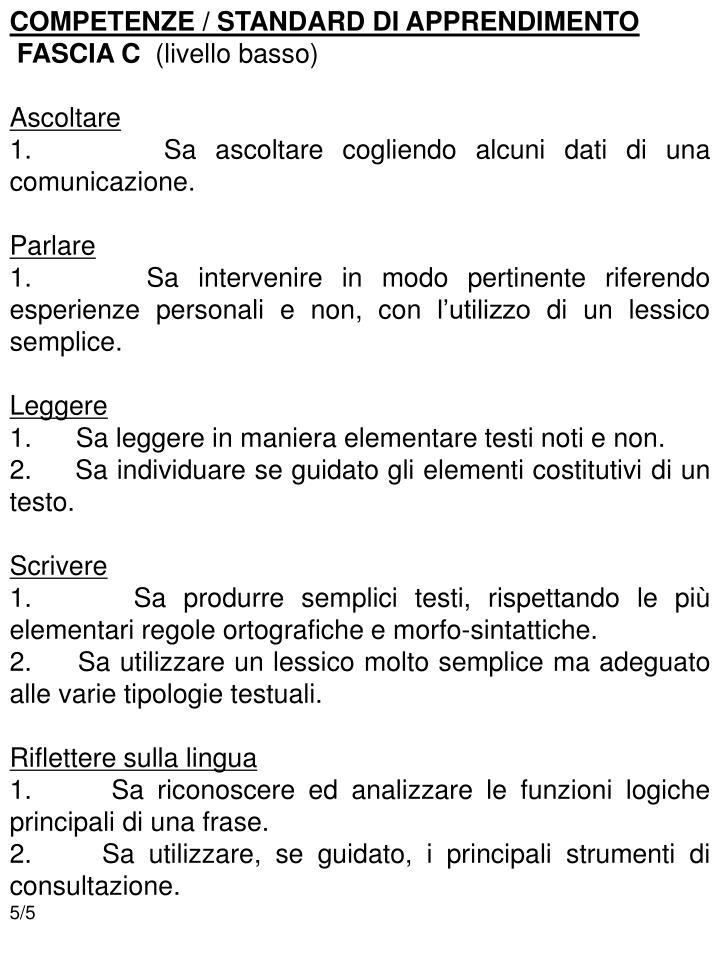 COMPETENZE / STANDARD DI APPRENDIMENTO