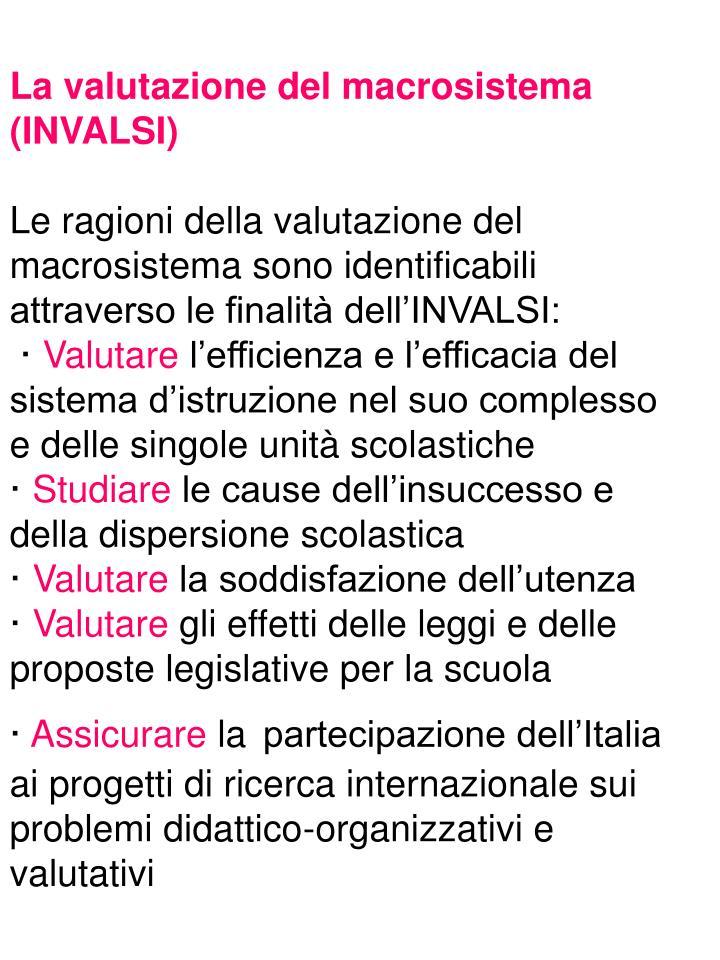 La valutazione del macrosistema (INVALSI)