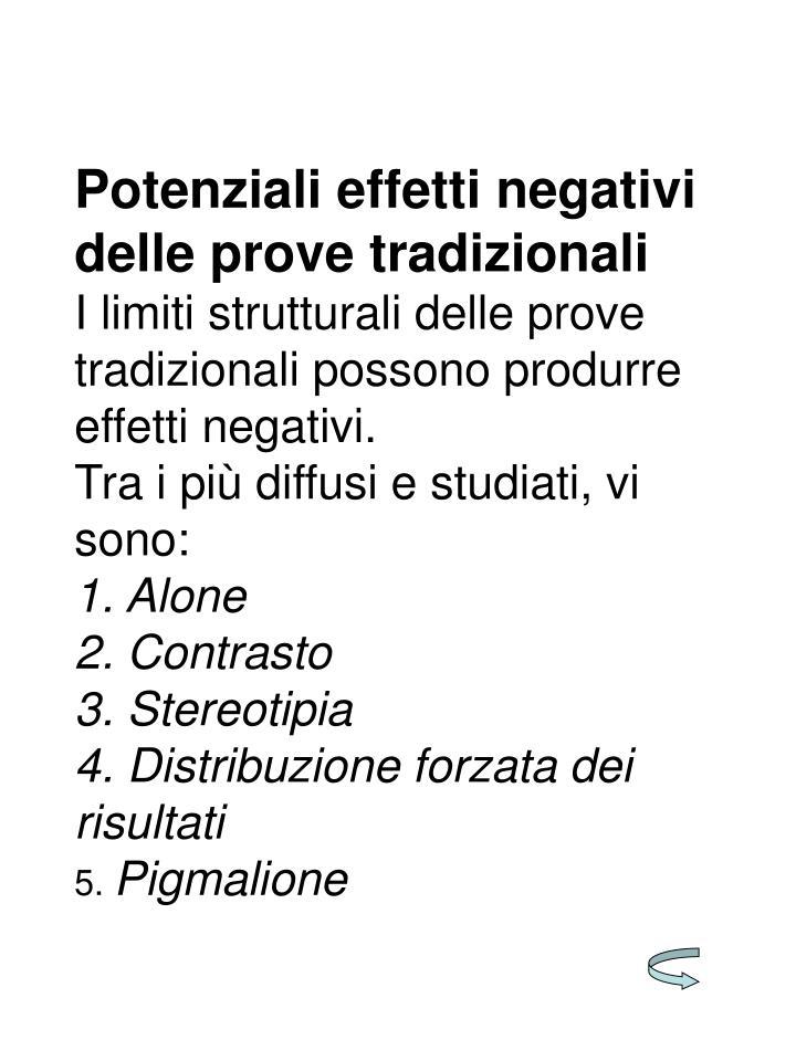 Potenziali effetti negativi delle prove tradizionali