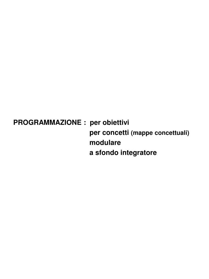 PROGRAMMAZIONE :  per obiettivi