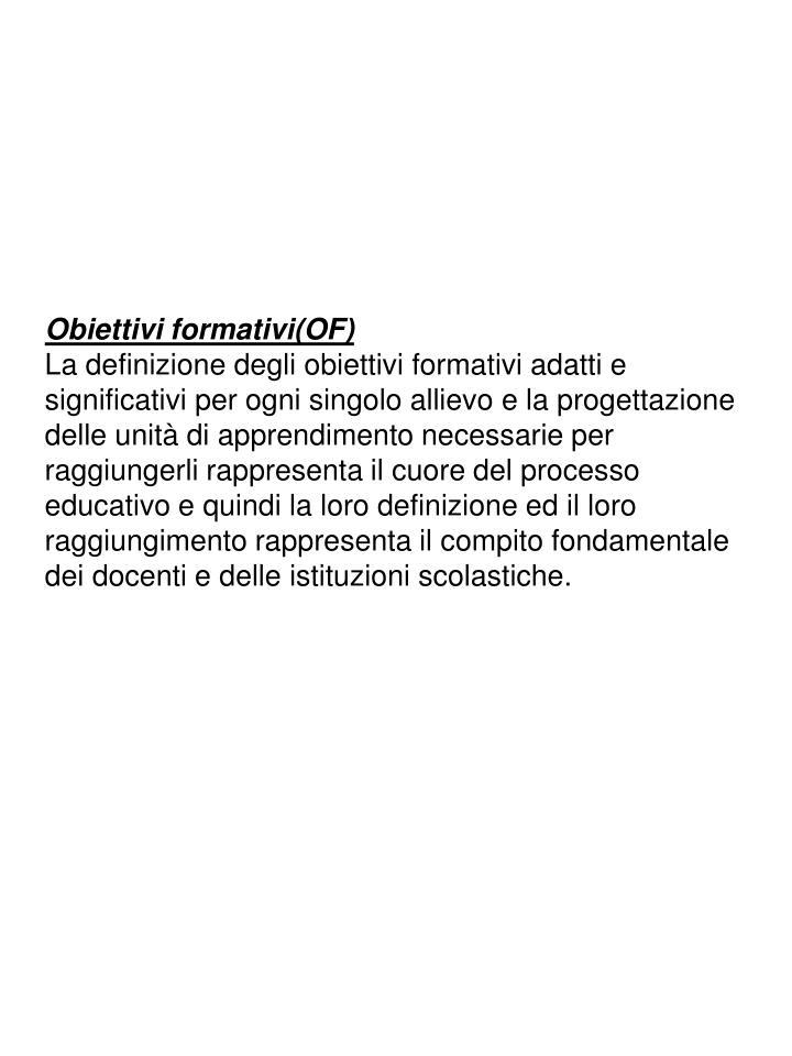 Obiettivi formativi(OF)