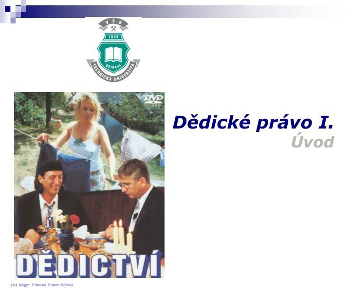 Dědické právo I.