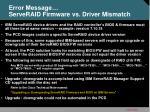 error message serveraid firmware vs driver mismatch