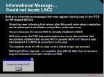 informational message could not locate lac2