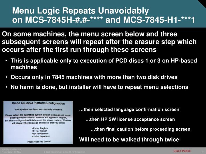 Menu Logic Repeats Unavoidably