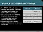 new mcs models for unity connection