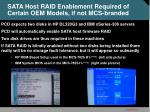 sata host raid enablement required of certain oem models if not mcs branded
