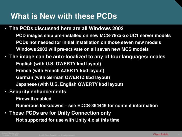 What is New with these PCDs