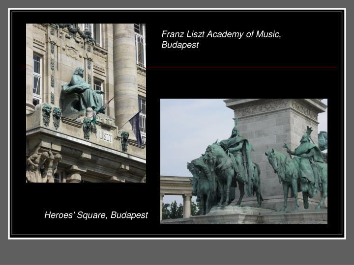 Franz Liszt Academy of Music, Budapest