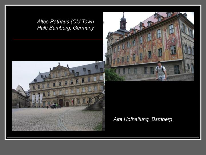 Altes Rathaus (Old Town Hall) Bamberg, Germany