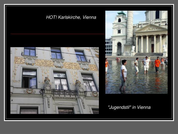 HOT! Karlskirche, Vienna