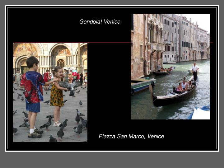 Gondola! Venice