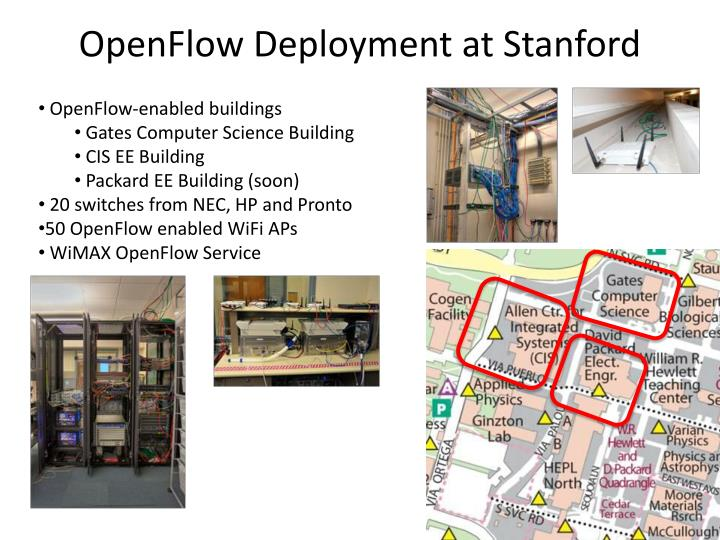 OpenFlow Deployment at Stanford