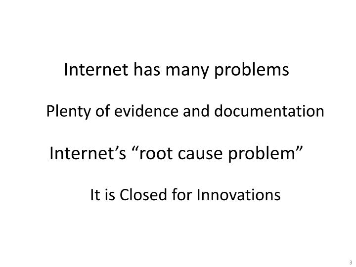 Internet has many problems