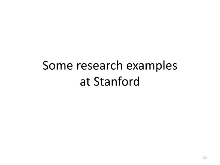 Some research examples