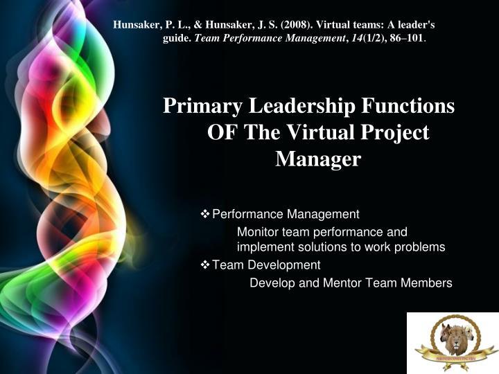 Hunsaker, P. L., & Hunsaker, J. S. (2008). Virtual teams: A leader's guide.