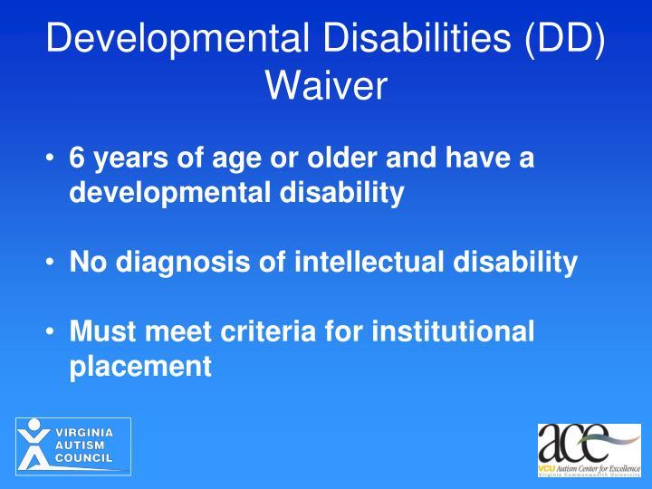 Developmental Disabilities (DD) Waiver