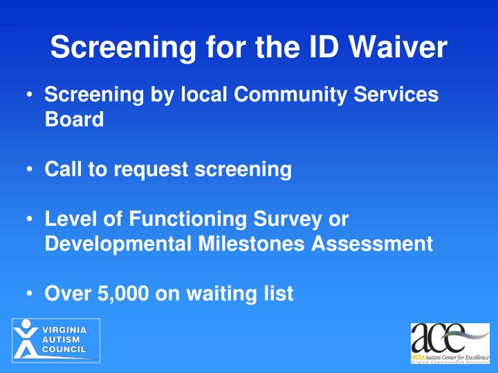 Screening for the ID Waiver