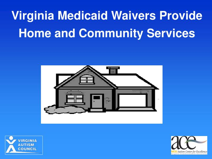 Virginia Medicaid Waivers Provide