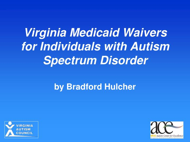 Virginia medicaid waivers for individuals with autism spectrum disorder
