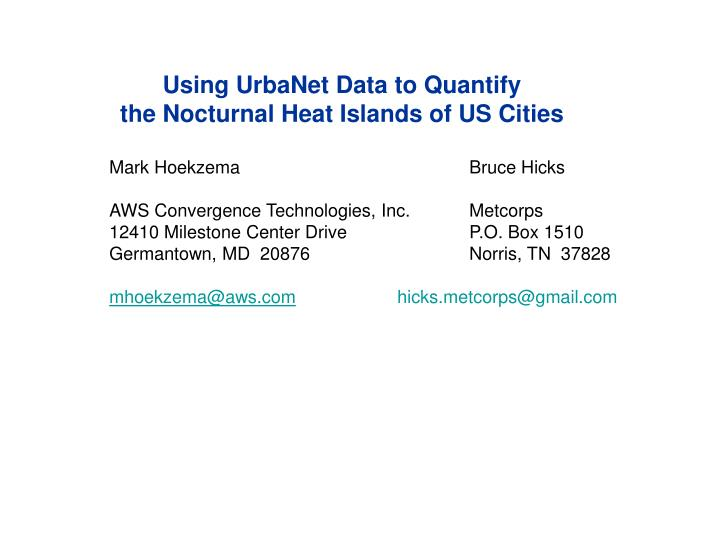 Using UrbaNet Data to Quantify
