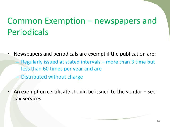 Common Exemption – newspapers and Periodicals