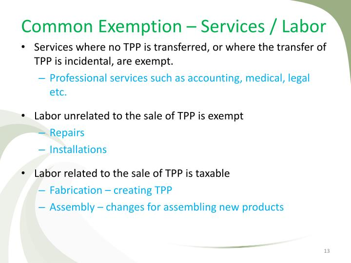 Common Exemption – Services / Labor