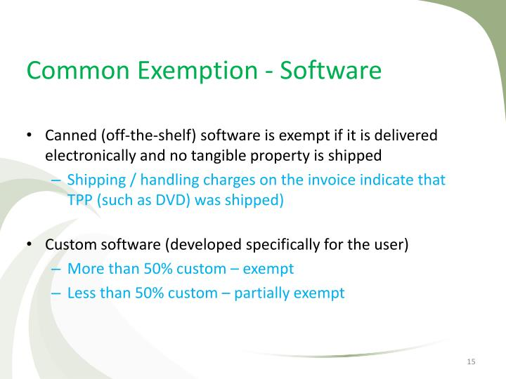 Common Exemption - Software