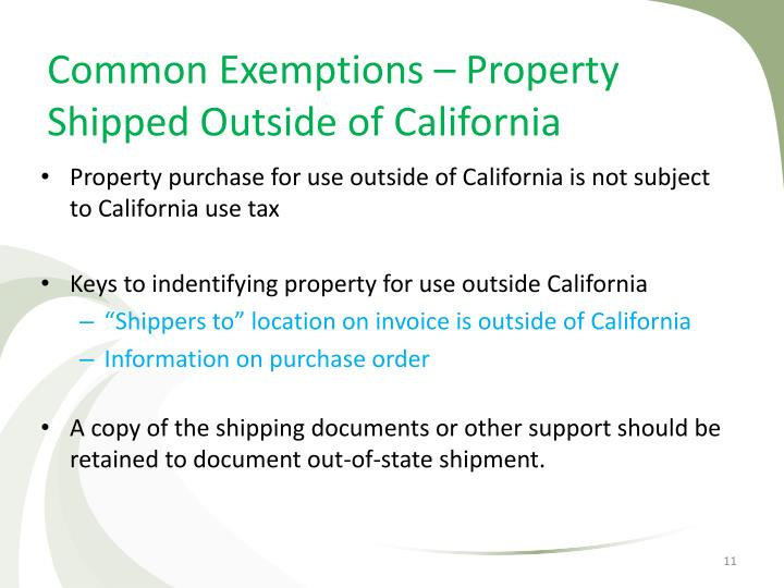 Common Exemptions – Property Shipped Outside of California
