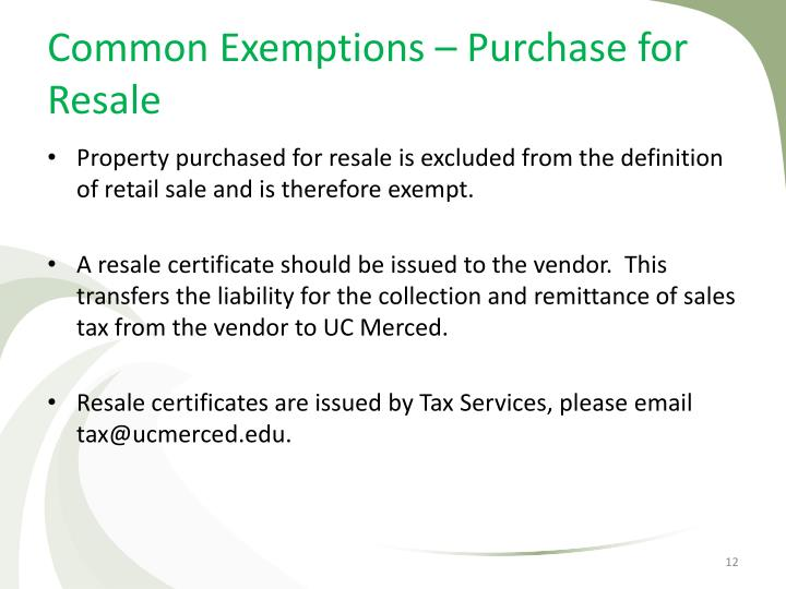 Common Exemptions – Purchase for Resale