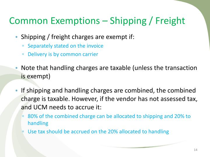 Common Exemptions – Shipping / Freight