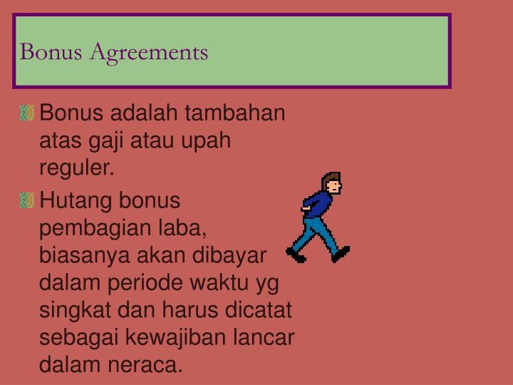 Bonus Agreements