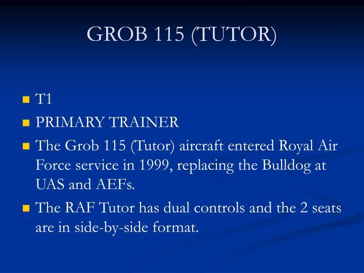 GROB 115 (TUTOR)