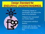 design standard for enduring understandings