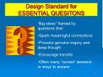 design standard for essential quesitons
