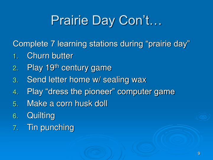 Prairie Day Con't…