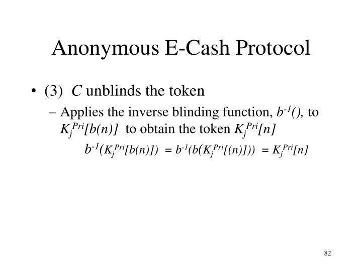 Anonymous E-Cash Protocol