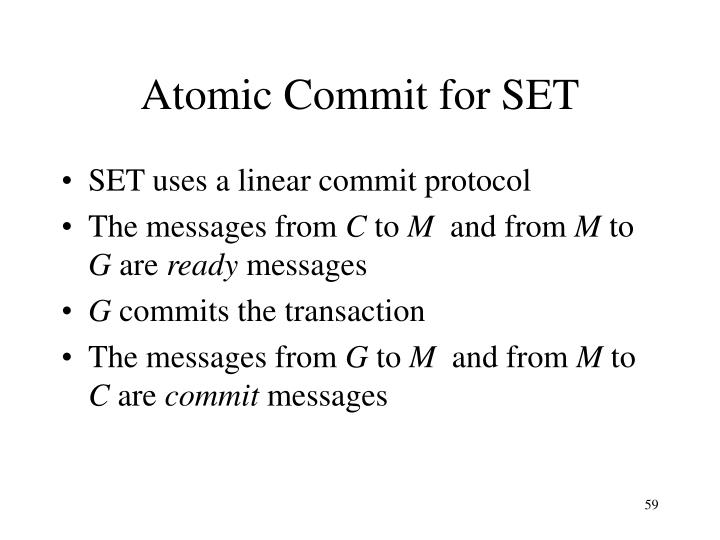 Atomic Commit for SET