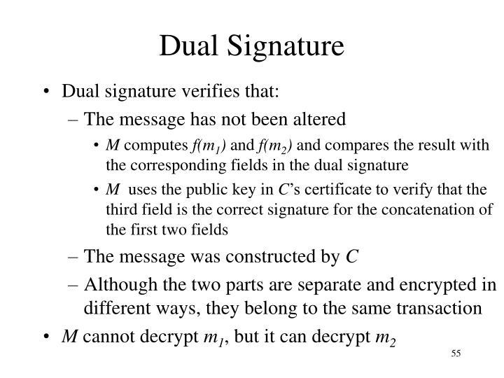 Dual Signature