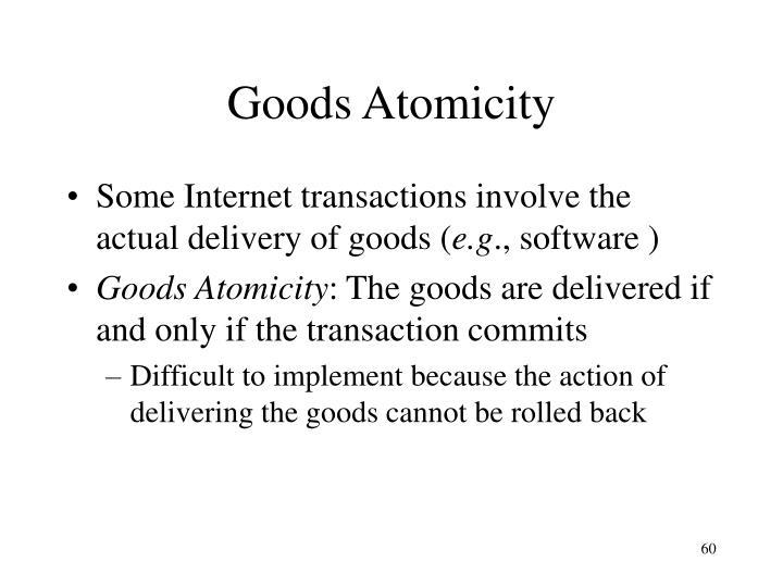 Goods Atomicity