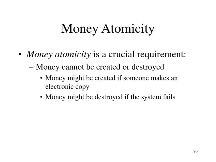 Money Atomicity