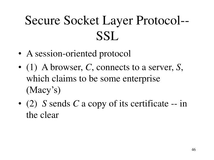 Secure Socket Layer Protocol-- SSL