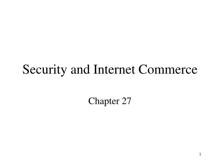 Security and internet commerce